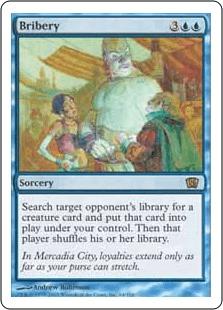 対戦相手1人を対象とする。そのプレイヤーのライブラリーから、クリーチャー・カードを1枚探し、それをあなたのコントロール下で戦場に出す。その後そのプレイヤーは自分のライブラリーを切り直す。