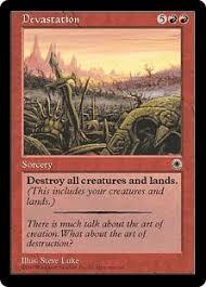 すべてのクリーチャーとすべての土地を破壊する。