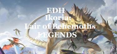 【EDH】イコリア:巨獣の棲処・伝説のクリーチャー一覧【統率者】