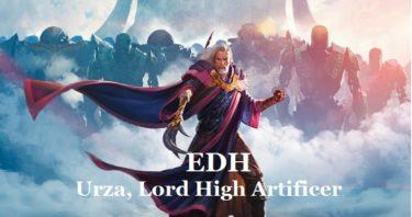 【EDH】最高工匠卿、ウルザ-ドミナリアの長い午後-【統率者】