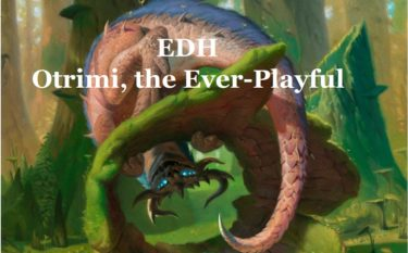 【EDH】永遠の陽気もの、オツリーミ-微笑みの爆弾-【統率者】