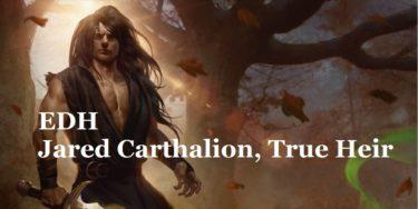 【EDH・統率者】真の後継者、ジャレッド・カルサリオン-業火の向日葵-【デッキリスト】